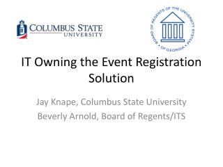 IT Owning the Event Registration Solution