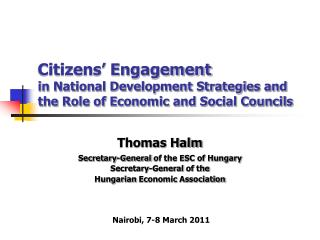 Thomas Halm Secretary-General  of the ESC of Hungary Secretary-General  of  the