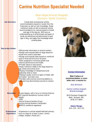 Canine Nutrition Specialist Needed New Hope  Animal  Hospital Durham, North Carolina