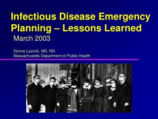 Infectious Disease Emergency Planning – Lessons Learned