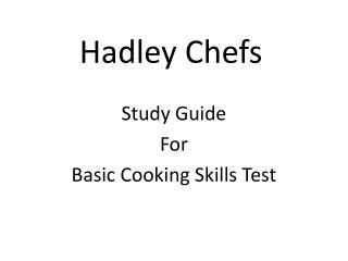 Hadley Chefs