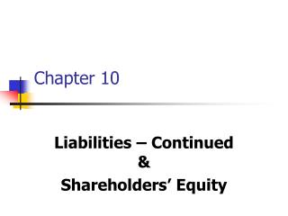 Liabilities   Continued   Shareholders  Equity