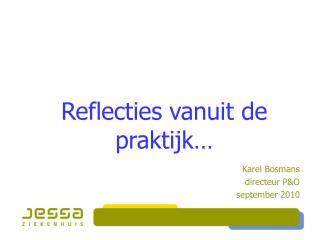 Reflecties vanuit de praktijk…