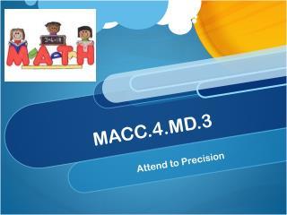 MACC .4.MD.3