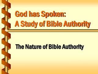 God has Spoken: A Study of Bible Authority