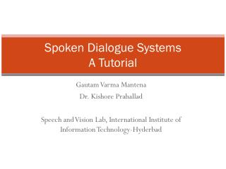 Spoken Dialogue  Systems A Tutorial
