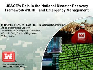 Ty Brumfield (LNO to FEMA –RSF-IS National Coordinator Office of Homeland Security