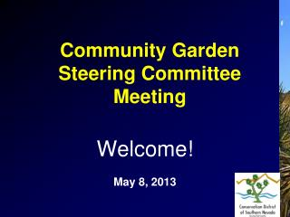 Community Garden Steering Committee Meeting