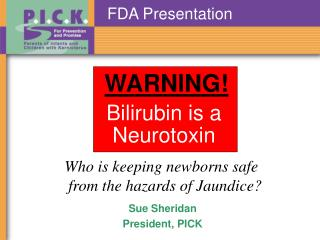 Bilirubin is a Neurotoxin