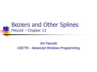 Beziers and Other Splines Petzold – Chapter 13