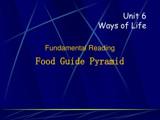 Unit 6 Ways of Life