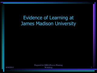 Evidence of Learning at  James Madison University