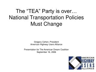 "The ""TEA"" Party is over…  National Transportation Policies Must Change"