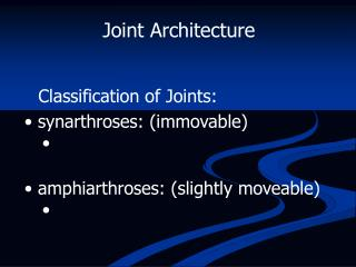 Joint Architecture
