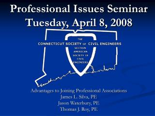 Professional Issues Seminar Tuesday, April 8, 2008