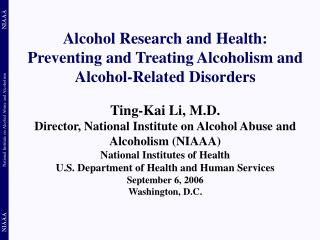 Alcohol Research and Health: Preventing and Treating Alcoholism and Alcohol-Related Disorders