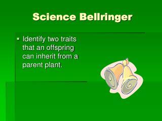 Science Bellringer