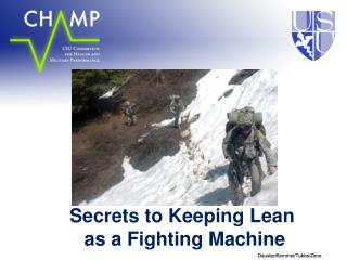 Secrets to Keeping Lean  as a Fighting Machine