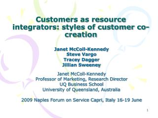 Customers as resource integrators: styles of customer co-creation