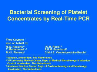 Bacterial Screening of Platelet Concentrates by Real-Time PCR