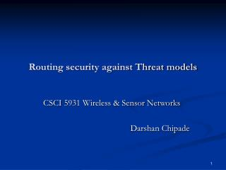 Routing security against Threat models