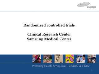 Randomized controlled trials Clinical Research Center Samsung Medical Center