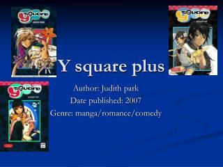 Y square plus