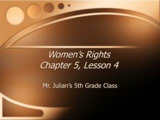 Women's Rights Chapter 5, Lesson 4