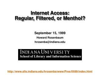 September 15, 1999 Howard Rosenbaum  hrosenba@indiana