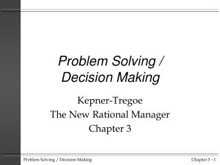Problem Solving / Decision Making
