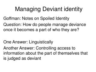 Managing Deviant identity