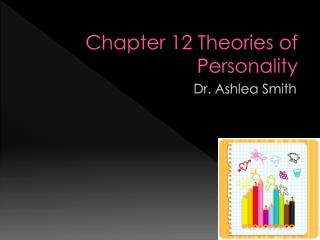 Chapter 12 Theories of Personality