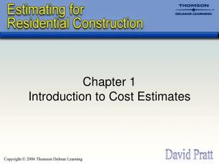 Chapter 1 Introduction to Cost Estimates