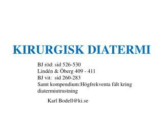 KIRURGISK DIATERMI
