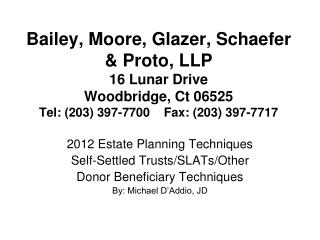 2012 Estate Planning Techniques Self-Settled Trusts/SLATs/Other Donor Beneficiary Techniques