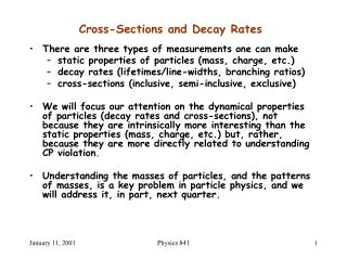 Cross-Sections and Decay Rates