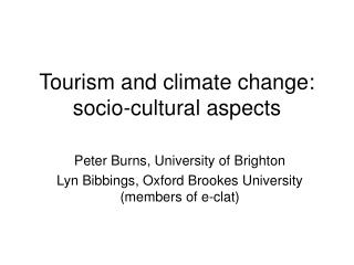Tourism and climate change: socio-cultural aspects