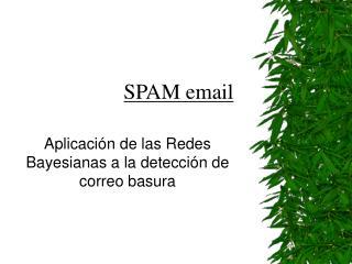 Aplicación de las Redes Bayesianas a la detección de correo basura
