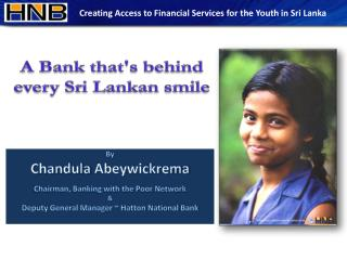 A Bank that's behind every Sri Lankan smile