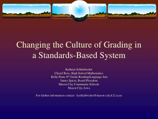 Changing the Culture of Grading in a Standards-Based System