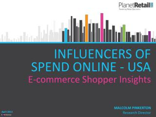 INFLUENCERS OF  SPEND ONLINE - USA