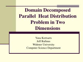 Domain Decomposed Parallel  Heat Distribution Problem in Two Dimensions