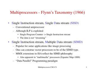 Multiprocessors - Flynn's Taxonomy (1966)