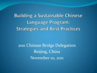 Building a Sustainable Chinese Language Program:  Strategies and Best Practices