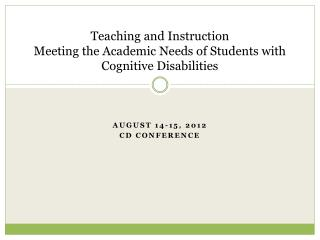 Teaching and Instruction Meeting the Academic Needs of Students with Cognitive Disabilities