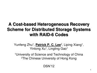 A Cost-based Heterogeneous Recovery Scheme for Distributed Storage Systems with RAID-6 Codes