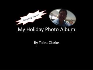 My Holiday Photo Album