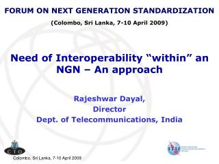 "Need of Interoperability ""within"" an NGN – An approach"