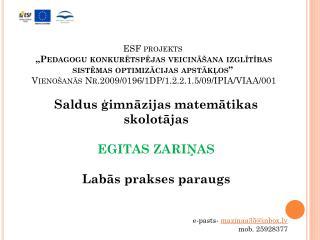 Saldus ģimnāzijas matemātikas skolotājas EGITAS ZARIŅAS Labās prakses paraugs