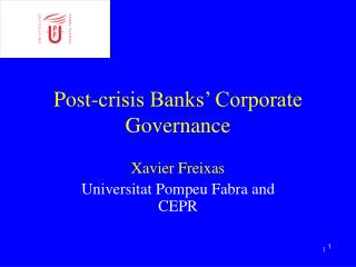 Post-crisis Banks' Corporate Governance
